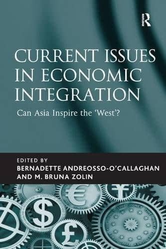 Current Issues in Economic Integration
